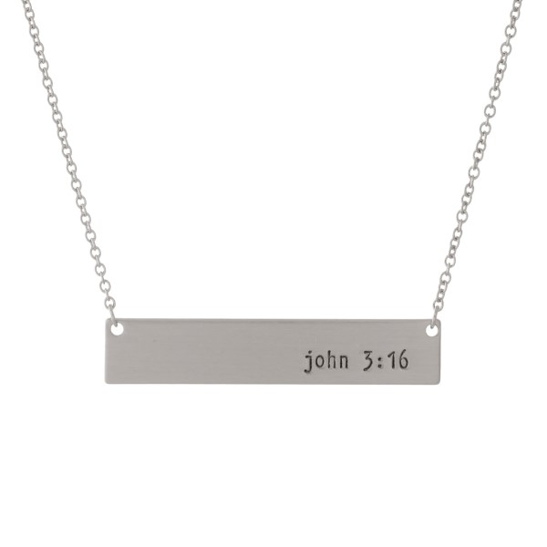 """Dainty silver tone necklace with a bar pendant, stamped with """"John 3:16."""" Approximately 16"""" in length."""