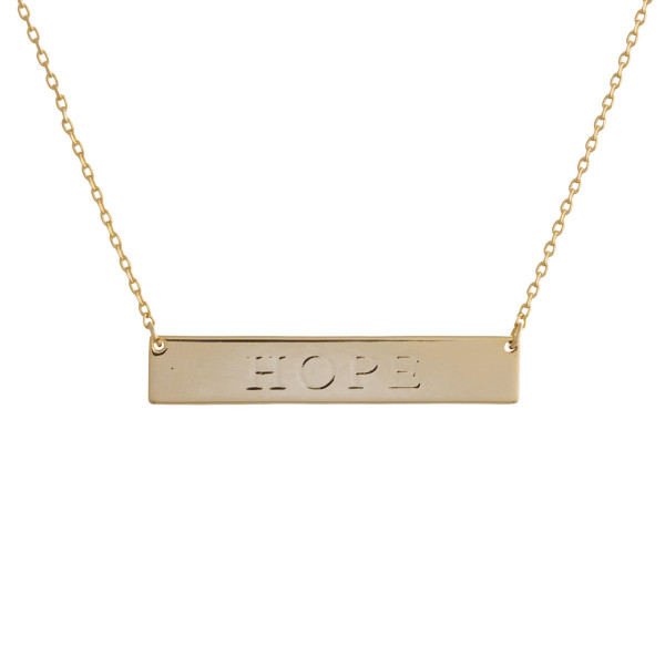"These bar necklaces are prefect with any outfit. Gorgeous dipped in gold necklace with bar and ""Hope""  engraved message. Very gorgeous and light weight. Approximate 16"" in length. .1"" pendant."