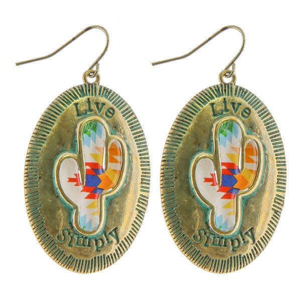 """Antique patina tone western cactus drop earrings.  """"Live Simply""""  - Approximately 1.5"""" in length"""