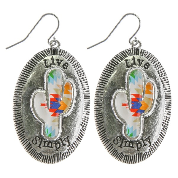 """Antique silver western cactus drop earrings.  """"Live Simply""""  - Approximately 1.5"""" in length"""