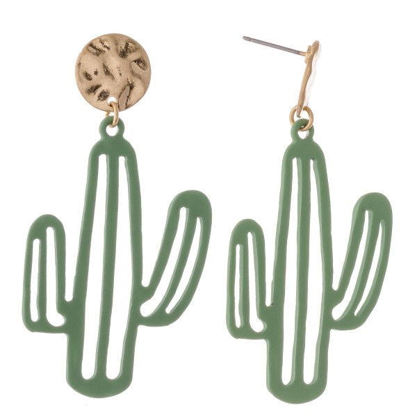 "Coated cactus drop earrings with hammered post.  - Approximately 2.5"" L"