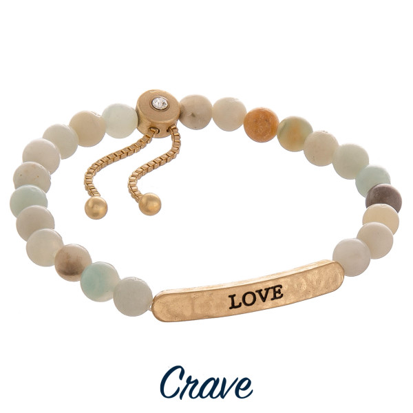 "Natural stone crave bracelet with positive message engraved. Approximate 6"" in length."