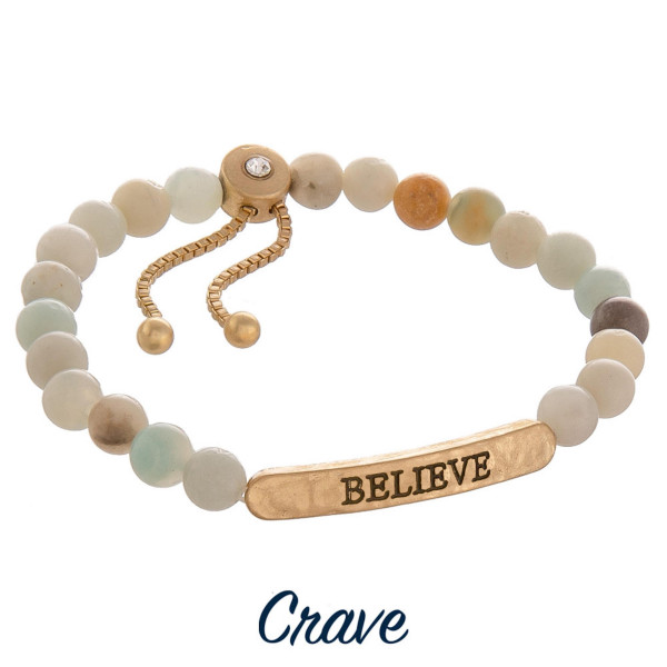 """Natural stone crave bracelet with positive message engraved. Approximate 6"""" in length."""