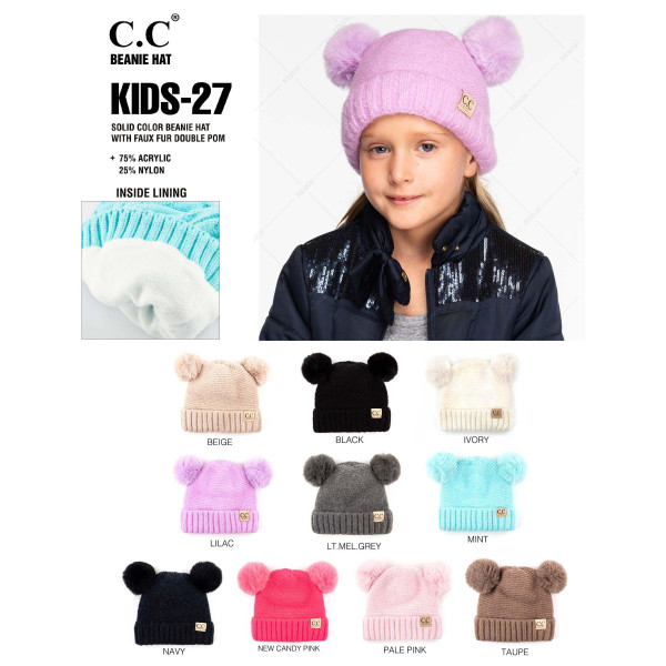 """KID-27: Solid color chunky cable knit C.C Beanie with faux fur double pom-pom. Includes inside lining 75% Acrylic and 25% Nylon. Measures 7"""" in diameter and 8"""" in length. Approximate fit: 4 to 7 years of age."""