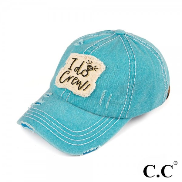 C.C BA-2019 I Do embroidered vintage washed baseball cap. 100% cotton. One size fits most.