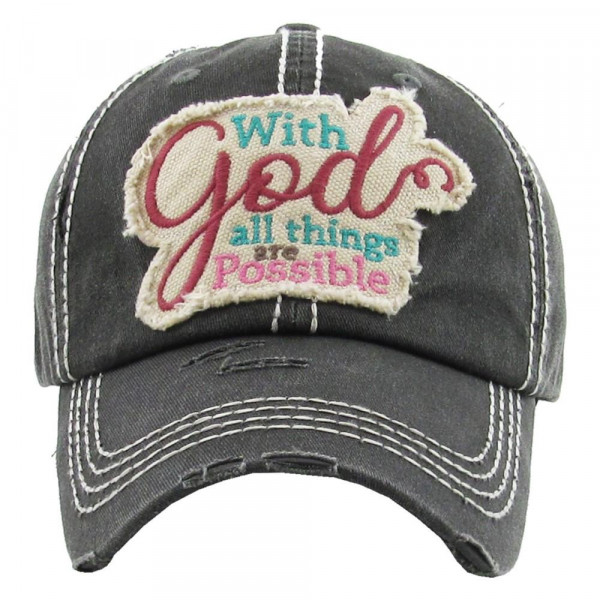"""Vintage, distressed baseball cap featuring """"With God All Things Are Possible"""" embroidered detail.  - 100% Cotton - Adjustable velcro closure - One size fits most"""