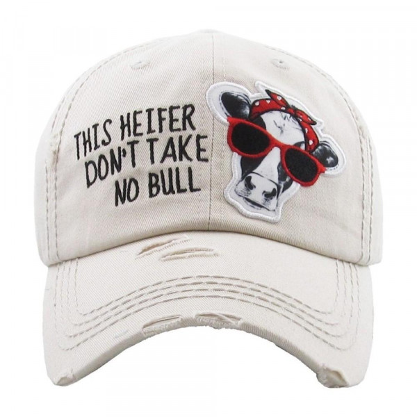 """""""This Heifer Don't Take No Bull"""" embroidered, vintage style ball cap with washed-look details.   - 100% cotton  - Adjustable back strap  - One size fits most"""