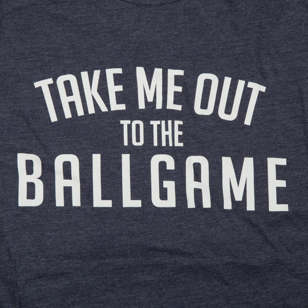 Take me out to the ball game. - Short Sleeve Boutique Graphic Tee in Navy Heather. These t-shirts are sold in a 6 pack. S:1 M:2 L:2 XL:1 52% Cotton and 48% Polyester Brand: Bella Canvas