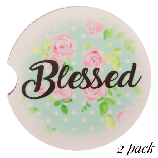 """""""Blessed"""" floral printed car coaster set.   - Pack Breakdown: 2pcs / pack - Approximately 2"""" in diameter - Finger slot for easy removal - Condensation absorbing cork"""