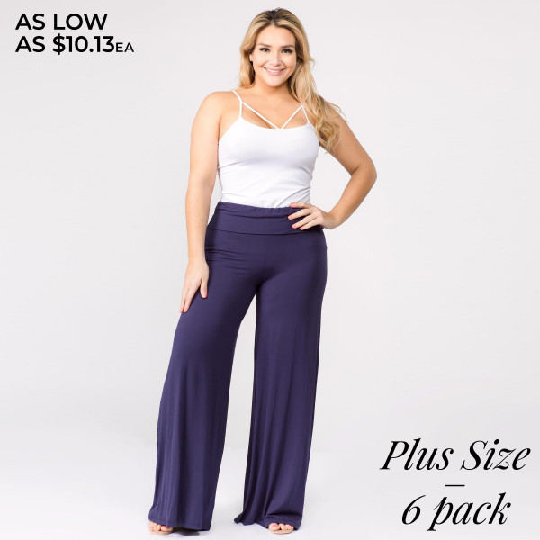 "Solid navy plus size palazzo pants featuring high waist and pull on styling. Inseam approximately 32"".   Breakdown: 6pcs / pack  Sizes: 3-XL / 2-1X / 1-2X  Composition: 95% Rayon 5% Spandex"