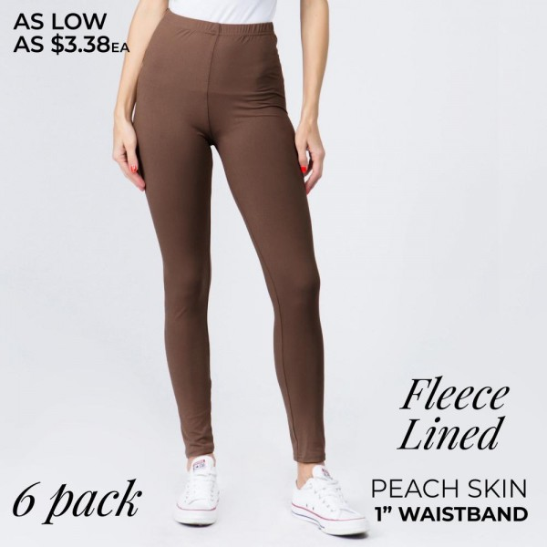 """Solid color peach skin fleece lined leggings.   - Pack Breakdown: 6pcs / pack - Sizes: 3-S/M / 3-L/XL - Inseam approximately 26"""" in length - 92% Polyester, 8% Spandex"""