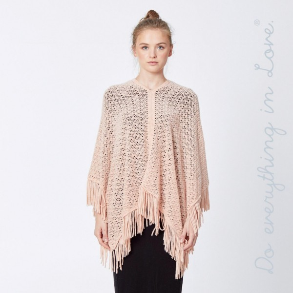 """Do everything in Love brand open knit poncho with fringes.  - One size fits most 0-14 - Approximately 30"""" L  - 100% Acrylic"""