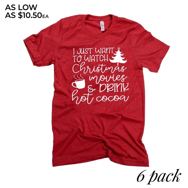 "Red Bella Canvas short sleeve Christmas printed boutique graphic tee.  ""I just want to watch Christmas movies & drink hot coco.""  - Pack Breakdown: 6pcs / pack - 1-S / 2-M / 2-L / 1-XL - 100% Cotton"