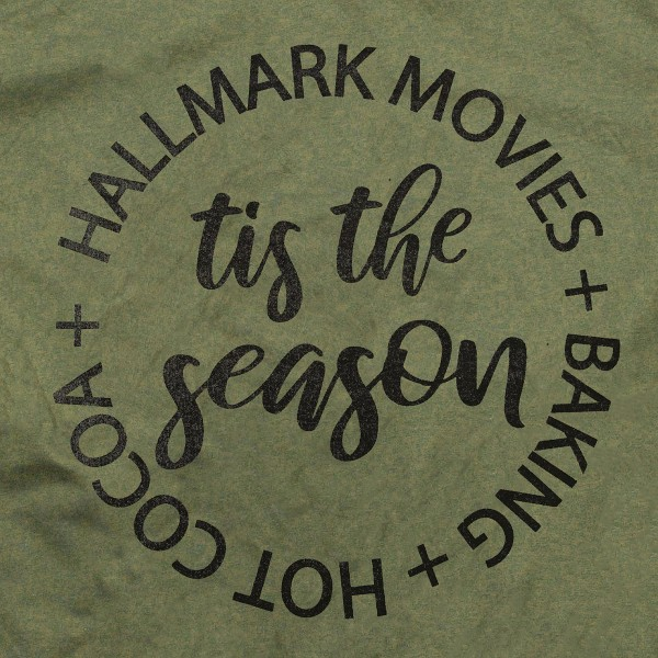 "Olive Green Anvil Lightweight short sleeve Christmas printed boutique graphic tee.  ""Tis the Season, Hallmark Movies, Hot Coca and Baking"".  - Pack Breakdown: 6pcs / pack - 1-S / 2-M / 2-L / 1-XL - 100% Cotton"