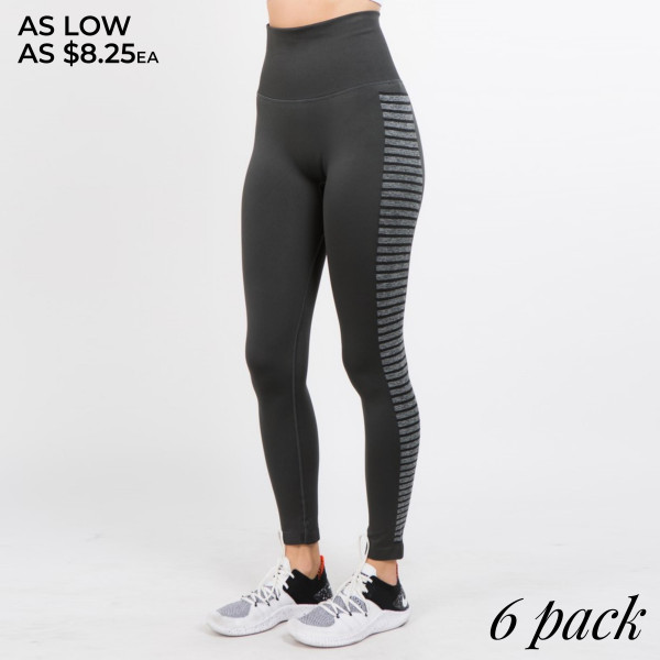 Get ready to move it and groove it- or at least get your workout on in these active leggings. They feature a high rise built-in compression waist and side flex stripes that help you have movement and comfort. Pair with a cute sports bra and athletic sneakers and get ready to sweat!   - High rise slimming waistband  - Side flex striped pattern along legs  - Quick-dry wicking fabric  - Opaque color  - Long, skinny leg design  - Side Stripped Detail  - Thick, comfortable waistband. - Moisture Management  - Pull-on styling: thick elastic waistband  - Polyester/Spandex  - Hand Wash Cold. Do not bleach. Hang Dry  - Imported   Composition: 88% Nylon, 8% Spandex, 4% Polyester   Pack Breakdown: 6pcs/pack. 2S: 2M: 2L
