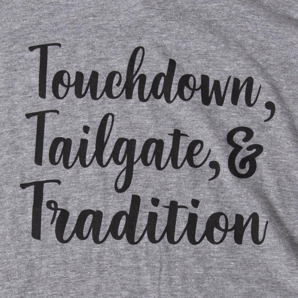 TOUCHDOWN TAILGATE AND TRADITION - Short Sleeve Boutique Graphic Tee. These t-shirts are sold in a 6 pack. S:1 M:2 L:2 XL:1 35% Cotton 65% Polyester Brand: ANVIL