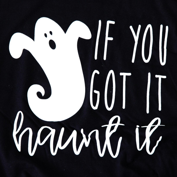 IF YOU GOT IT HAUNT IT - Short Sleeve Boutique Graphic Tee. These t-shirts are sold in a 6 pack. S:1 M:2 L:2 XL:1 35% Cotton 65% Polyester Brand: ANVIL