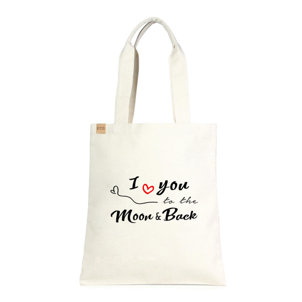 """Eco friendly tote bag """"I Love You To The Moon & Back """". Measures approximately 13"""" x 15"""" in size. 100% Cotton."""