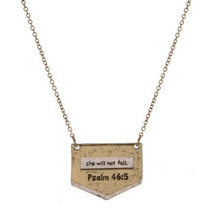 """Burnished, two tone necklace stamped with """"Psalm 46:5 God is within her, she will not fall. God will help her at break of day."""""""
