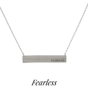 "Dainty tone necklace with a bar pendant, stamped with encouraging messages. Approximately 16"" in length."