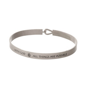 """Silver tone, brass bangle bracelet stamped with """"With God, All Things Are Possible."""""""