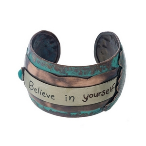 "Hammered patina cuff bracelet stamped with ""Believe in Yourself."""