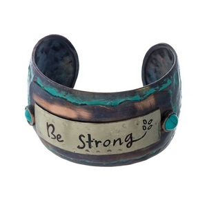 "Hammered patina cuff bracelet stamped with ""Be Strong."""