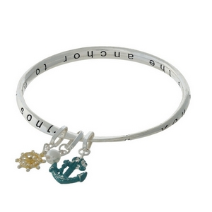 "Silver tone bangle bracelet stamped with ""You are the anchor to my soul."""