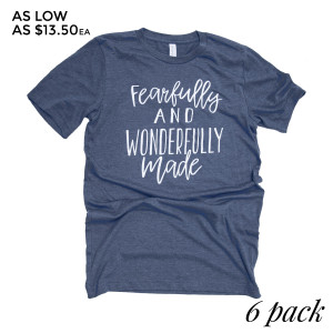 Fearfully and Wonderfully Made - Short Sleeve Boutique Graphic Tee. These t-shirts are sold in a 6 pack. S:1 M:2 L:2 XL:1 Color: Teal 52% Cotton 48% Polyester Brand: Bella Canvas