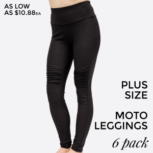 Plus size black, moto leggings with no front or back pockets. 68% cotton, 27% polyester, and 5% spandex. Sold in packs of six - Two XL, Two 2XL, Two 3XL.