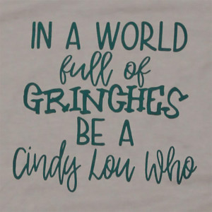 In a world full of grinches, be a Cindy Lou Who - Short Sleeve Boutique Graphic Tee. These t-shirts are sold in a 6 pack. S:1 M:2 L:2 XL:1 52% Cotton 48% Polyester Brand: Bella Canvas