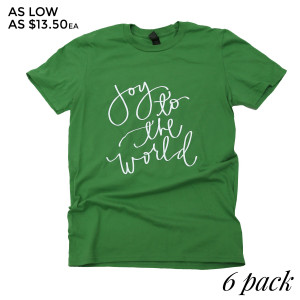 Joy To The World - Short Sleeve Boutique Graphic Tee. These t-shirts are sold in a 6 pack. S:1 M:2 L:2 XL:1 Color: Green, 50% Cotton 50% Polyester Brand: Anvil