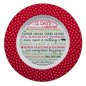 """Melamine """"12 Days of Christmas in the Midwest"""" platter is dishwasher and microwave safe. Measures 14"""" in diameter. All artwork and lyrics are copyrighted."""