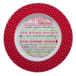"Melamine ""12 Days of Christmas in Virginia"" platter is dishwasher and microwave safe. Measures 14"" in diameter. All artwork and lyrics are copyrighted."