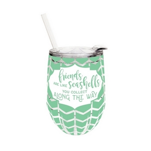 "12 ounce plastic cup with lid and straw, featuring the saying ""Friends are like seashells you pick up along the way."""