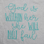 Wholesale god within her she will not fail Short Sleeve Boutique Graphic Tee t s